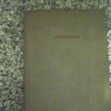 Libros de segunda mano: SNOBISSIMO O EL DESEO DE PARECER, POR PIERRE DANINOS - 1964 - HACHETTE - IDIOMA FRANCES. Lote 22480261