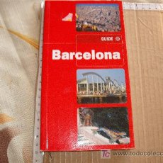 Libros de segunda mano: LIBRO GUIA VIAJES: BARCELONA GUIDE EN INGLES. Lote 77899770