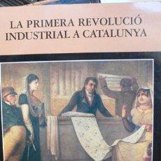 Libros de segunda mano: NADALA 1997 - LA PRIMERA REVOLUCIÓ INDUSTRIAL A CATALUNYA - Nº 31 - - VELL I BELL. Lote 25586633