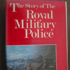 Libros de segunda mano: THE STORY OF THE ROYAL MILITARY POLICE. LOVELL-KNIGHT, A.V. 1977. LEO COOPER. Lote 17638504