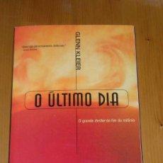 Libros de segunda mano: O ULTIMO DIA - GLENN KLEIER - EN PORTUGUES. Lote 19803352