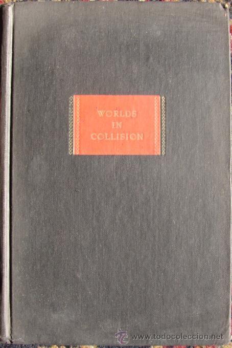 WORLDS IN COLLISION POR VELIKOVSKY, IMMANUEL. PRIMERA EDICION. 1950 (Libros de Segunda Mano - Otros Idiomas)