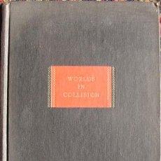 Libros de segunda mano: WORLDS IN COLLISION POR VELIKOVSKY, IMMANUEL. PRIMERA EDICION. 1950. Lote 27092835