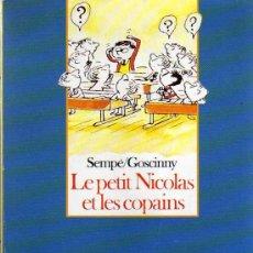 Libros de segunda mano: LE PETIT NICOLAS ET LES COPAINS - SEMPÉ/GOSCINNY - FOLIO JUNIOR EDITION SPECIALE - 1989. Lote 19808369