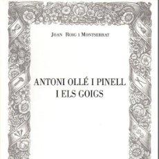 Libros de segunda mano: ANTONI OLLÉ I PINELL I ELS GOIGS. Lote 25543410