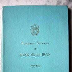 Libri di seconda mano: ECONOMIC SERVICES OF BANK MELLI IRAN (1938-1971). Lote 218809627