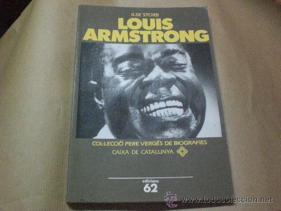 BIOGRAFIES.- LOUIS ARMSTRONG Nº 30 EDICIONS 62 (Libros de Segunda Mano - Otros Idiomas)