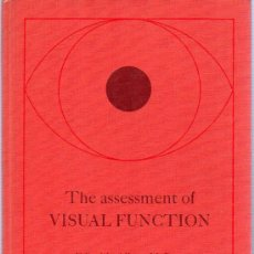 Gebrauchte Bücher - THE ASSESSMENT OF VISUAL FUNCTION. EDITED BY ALBERT M. POTTS. 25,5 X 17,5 CM. 226 PAGINAS. - 168349760