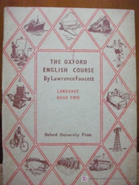 THE OXFORD ENGLISH COURSE - LIBRILLO - 1952 - DE L. FAUCETT - LIBRO 2 - - (Libros de Segunda Mano - Otros Idiomas)
