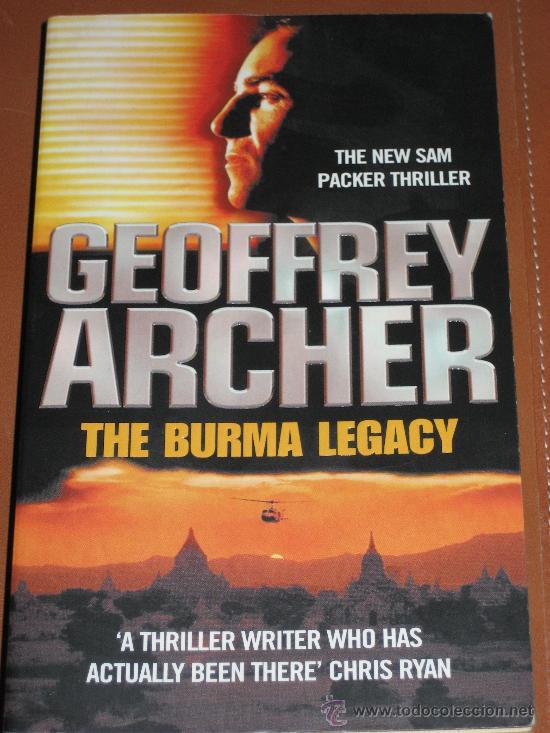 THE BURMA LEGACY. GEOFFREY ARCHER (Libros de Segunda Mano - Otros Idiomas)