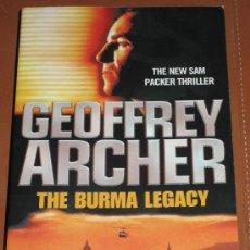Libros de segunda mano: THE BURMA LEGACY. GEOFFREY ARCHER. Lote 27082173