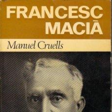 Libros de segunda mano: FRANCESC MACIÀ. Lote 21008569