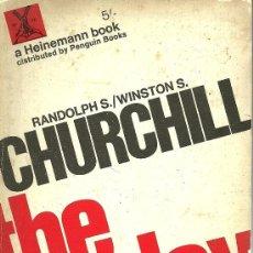 Libros de segunda mano: THE NEXT SIX DAY WAR - RANDOLPH S. CHURCHILL, WINSTON S. CHURCHILL - EDITORIAL HEINEMANN BOOK - 1967. Lote 21383043