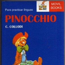 Libros de segunda mano: PINOCHO - PINOCCHIO - C. COLLODI - PARA PRACTICAR LENGUAS: INGLÉS - GALLEGO.. Lote 21389164