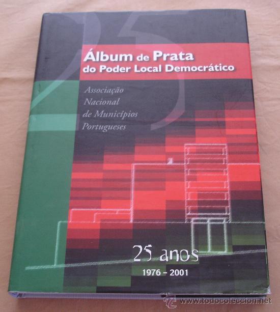 ALBUM DE PRATA - DO PODER LOCAL DEMOCRATICO. - 25 AÑOS, 1976-2001. (Libros de Segunda Mano - Otros Idiomas)