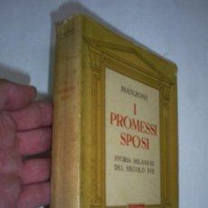 Libros de segunda mano: I PROMESSI SPOSI STORIA MILANESE DEL SECOLO XVII MANZONI CORINTO 1945 RM39099. Lote 22203113