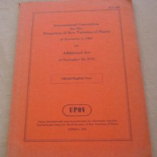Libros de segunda mano: CONVENTION INTERNATIONAL FOR THE PROTECTION OF NEW VARIETIES OF PLANTS. - 1976. - UPOV.. Lote 22213253