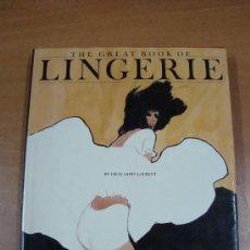 Libros de segunda mano: THE GREAT BOOK OF LINGUERIE. CECIL SAINT-LAURENT. THE VENDOME PRESS 1986. Lote 22259390