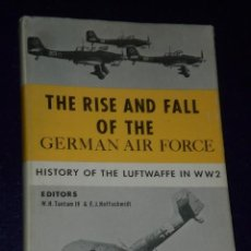 Libros de segunda mano: THE RISE AND FALL OF THE GERMAN AIR FORCE. HISTORY OF THE LUFTWAFRFE IN WW2.( 1933 TO 1945). Lote 26266747