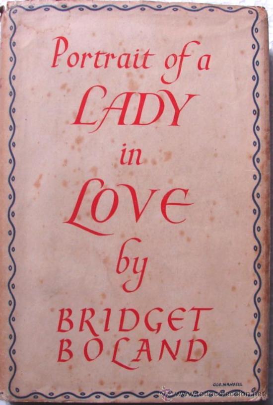 BOLAND, BRIDGET: PORTRAIT OF A LADY IN LOVE. PRIMERA EDICION. RARO Y AGOTADO (Libros de Segunda Mano - Otros Idiomas)