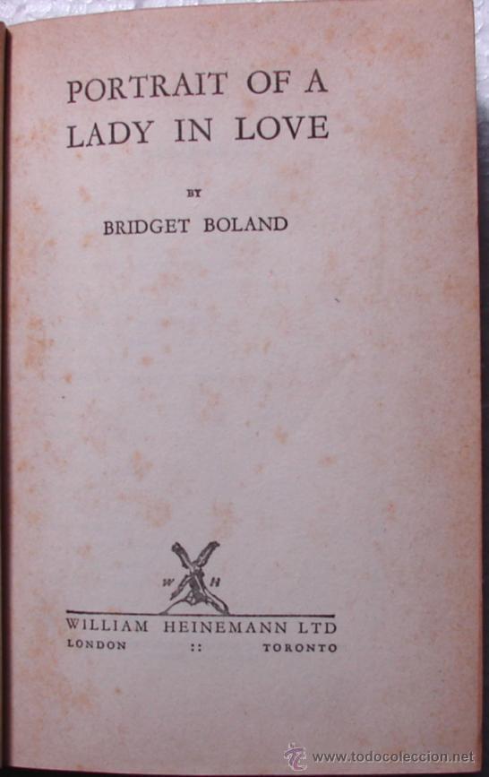 Libros de segunda mano: BOLAND, BRIDGET: PORTRAIT OF A LADY IN LOVE. PRIMERA EDICION. RARO Y AGOTADO - Foto 3 - 27236601