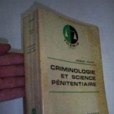 Libros de segunda mano: CRIMINOLOGIE ET SCIENCE PÉNITENTIAIRE JACQUES LÉAUTÉ PRESSES UNIVERSITAIRES DE FRANCE, 1972 RM47814. Lote 23239069