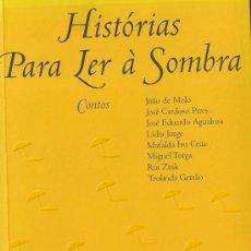 Libros de segunda mano: HISTÓRIAS PARA LER À SOMBRA. VARIOS AUTORES.. Lote 26471510