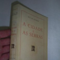 Libros de segunda mano: A CIDADE E AS SERRAS EÇA DE QUEIROZ RM48979. Lote 24452413
