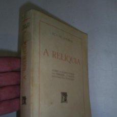 Libros de segunda mano: A RELÍQUIA. EÇA DE QUEIROZ RM48980. Lote 24452423
