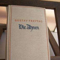 Libros de segunda mano: DIE ALHMEN - GUSTAV FREYTAG ( EN ALEMAN). Lote 24573436