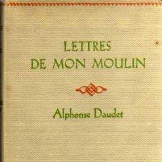 Libros de segunda mano: LETTRES DE MON MOULIN - ALPHONSE DAUDET - NELSON EDITEURS 1959 - EN FRANCÉS. Lote 26421214
