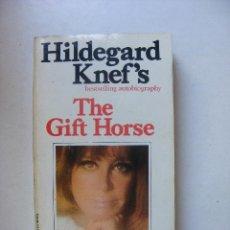 Libros de segunda mano: THE GIFT HORSE, HILDEGARD KNEF´S. Lote 25284270