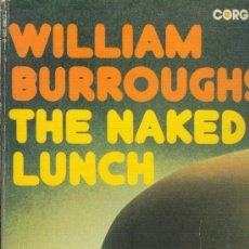 Libros de segunda mano: THE NAKED LUNCH WILLIAM BURROUGHS GORGI 1974 INGLATERRA. Lote 26098101