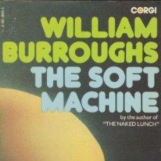 Libros de segunda mano: THE SOFT MACHINE WILLIAM BURROUGHS GORGI1974 INGLATERRA. Lote 26098132