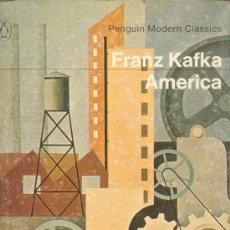 Libros de segunda mano: AMERICA FRANZ KAFKA PENGUIN MODERN CLASSICS PENGUIN 1970 INGLATERRA. Lote 26246644