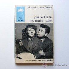 Libros de segunda mano: JEAN PAUL SARTRE, LES MAINS SALES, 1971. Lote 27623332