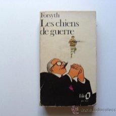 Libros de segunda mano: FREDERICK FORSYTH, LES CHIENS DE GUERRE, 1975. Lote 27623441