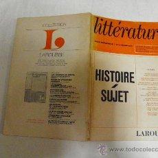 Libros de segunda mano: LITTÉRATURE. HISTOIRE. SUJET. REVUE TRIMESTRIELLE Nº 13. FÉVRIER 1974. LAROUSSE RM34789. Lote 27942571