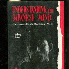 Libros de segunda mano: UNDERSTANDING THE JAPANESE MIND. BY JAMES CLARK MOLONEY, M.D. 1954.. Lote 28169738