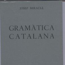 Libros de segunda mano: GRAMATICA CATALANA. Lote 28459659
