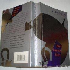 Libros de segunda mano: GLAMORAMA BRET EASTON ELLIS 1999 RM53171. Lote 28584546