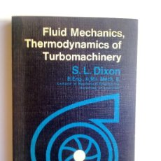 Libros de segunda mano: FLUID MECHANICS THERMODYNAMICS OF TURBOMACHINARY, EDI. PERGAMON PRESS 1966. Lote 29101517