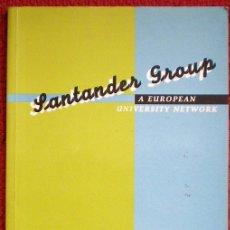 Libros de segunda mano: SANTANDER GROUP A EUROPEAN UNIVERSITY NETWORK;UNIVERSIDAD DE CANTABRIA 1992(EN INGLÉS). Lote 29359719