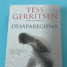 Libros de segunda mano: DESAPARECIDAS. TESS GERRITSEN. TRADUÇAO DE ALEXANDRE RAPOSO. EN PORTUGUES. Lote 29440685