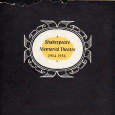 Libros de segunda mano: LIBRO SHAKESPEARE MEMORIAL THEATRE 1954-1956 EN INGLES. Lote 29575500