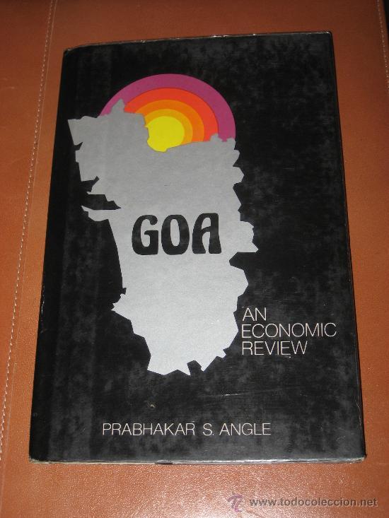 GOA, INDIA. AN ECONOMIC REVIEW. PRABHAKAR S. ANGLE (Libros de Segunda Mano - Otros Idiomas)
