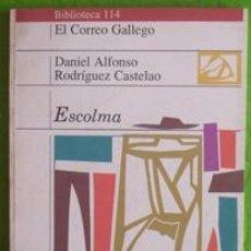 Libros de segunda mano: ESCOLMA. DANIEL ALFONSO RODRÍGUEZ CASTELAO. BIBLIOTECA 114. NÚMERO 30. EN GALLEGO. Lote 30143192