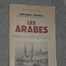 Libros de segunda mano: LES ARABES.. Lote 30133376