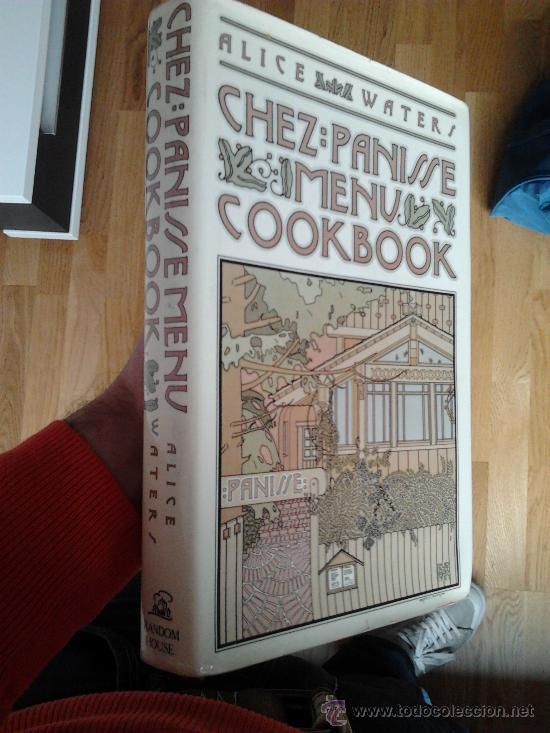 Chez Panisse Menu Cookbook