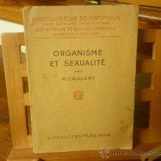 Libros de segunda mano: ORGANISME ET SEXUALITÉ (M. CAULLERY). Lote 31406208